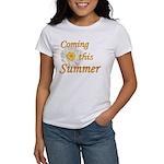 Coming this Summer Women's T-Shirt