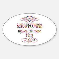 Scrapbooking More Fun Sticker (Oval)