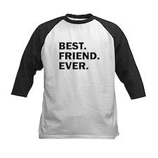 Best. Friend. Ever. Baseball Jersey