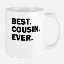 Best. Cousin. Ever. Mugs