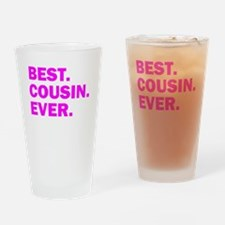 Best. Cousin. Ever. Drinking Glass