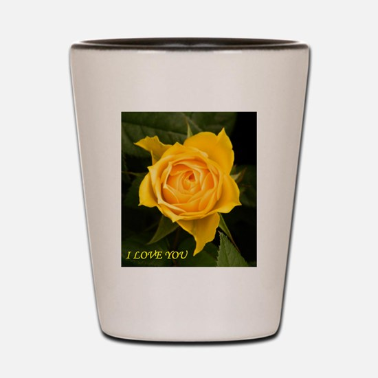I Love You With Yellow Rose Shot Glass