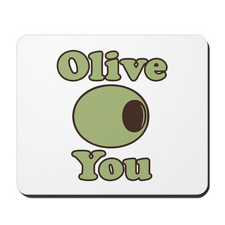 Olive You Mousepad
