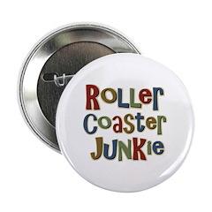 Roller Coaster Junkie Fanatic 2.25