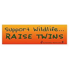 Support Wildlife - Raise Twin Bumper Bumper Bumper Sticker