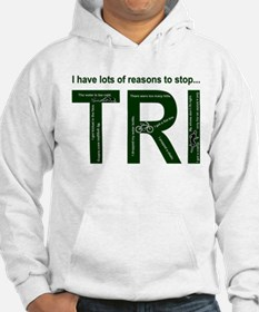 Lots of reasons to stop, one Hoodie