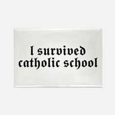 I Survived Catholic School Rectangle Magnet