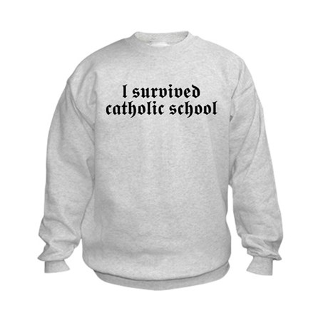 I Survived Catholic School Kids Sweatshirt