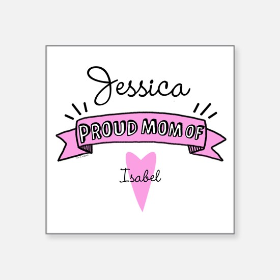 """Proud Mom Of Daughter Square Sticker 3"""" x 3"""""""