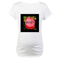 WHY? Shirt