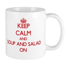 Keep Calm and Soup And Salad ON Mugs