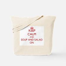 Keep Calm and Soup And Salad ON Tote Bag