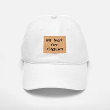 Work for Cigars Baseball Baseball Cap