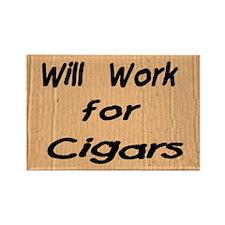Work for Cigars Rectangle Magnet