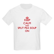 Keep Calm and Split Pea Soup ON T-Shirt