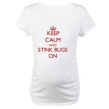 Keep Calm and Stink Bugs ON Shirt