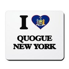 I love Quogue New York Mousepad