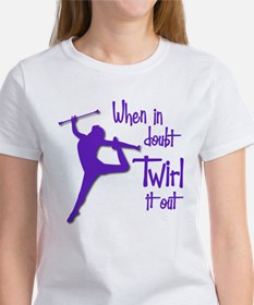 TWIRL IT OUT Tee