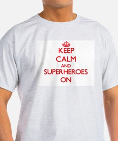 Keep Calm and Superheroes ON T-Shirt