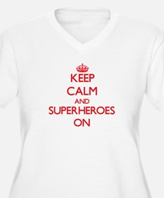 Keep Calm and Superheroes ON Plus Size T-Shirt