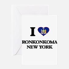 I love Ronkonkoma New York Greeting Cards