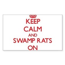 Keep Calm and Swamp Rats ON Decal