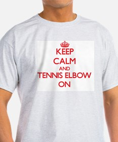 Keep Calm and Tennis Elbow ON T-Shirt