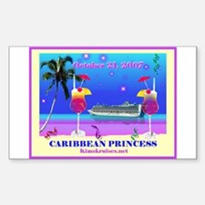Caribbean Princess - 10-21-07 Sticker (Rectangula