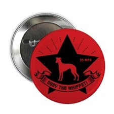 Obey the Whippet! Propaganda Button