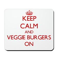 Keep Calm and Veggie Burgers ON Mousepad