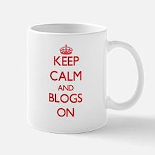 Keep Calm and Blogs ON Mugs