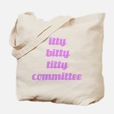 Funny Bitty Tote Bag