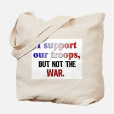 Support Troops Not War Tote Bag