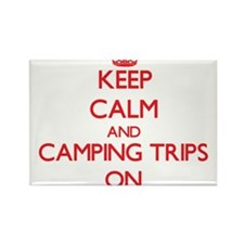 Keep Calm and Camping Trips ON Magnets