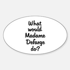 Madame Defarge Oval Decal