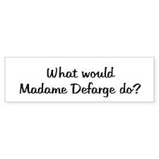 Madame Defarge Bumper Bumper Sticker