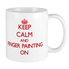Keep Calm and Finger Painting ON Mugs