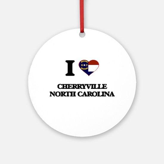 I love Cherryville North Carolina Ornament (Round)