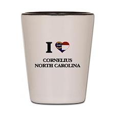 I love Cornelius North Carolina Shot Glass
