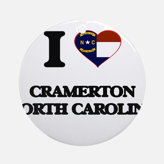 I love Cramerton North Carolina Ornament (Round)