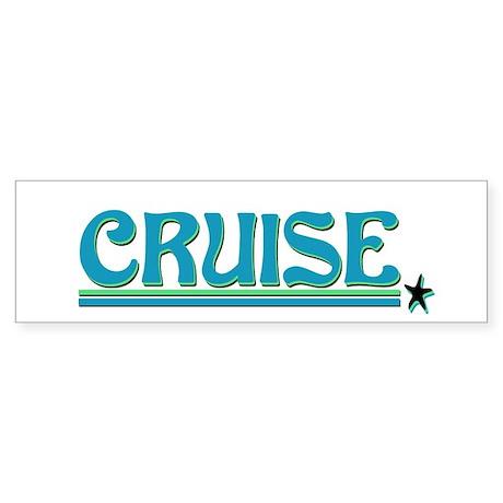Cruise! Bumper Sticker