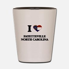 I love Fayetteville North Carolina Shot Glass