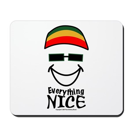 Everything Nice Mousepad