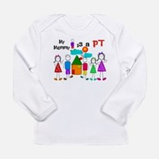 Physical Therapist Mom Long Sleeve T-Shirt