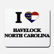 I love Havelock North Carolina Mousepad