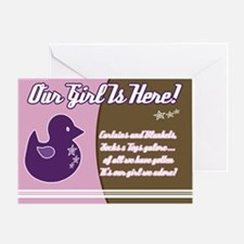 Our Girl is Here (Ducky) Greeting Card