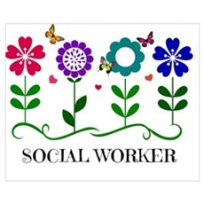Social Worker, Flowers and Butterflies and Pretty  Poster