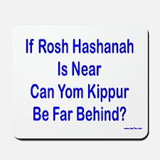 Rosh Hashanah Is Near Mousepad
