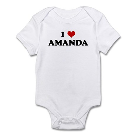 I Love AMANDA Infant Bodysuit