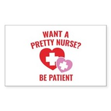 Want A Pretty Nurse? Decal